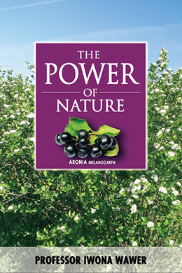 The Power of Nature - Aronia Melanocarpa (150 pages)